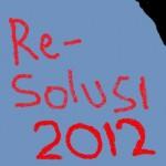 Rumusan Resolusi 2012