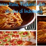 Makanan Italia, Terkenal dan Wajib dicoba di Indonesia