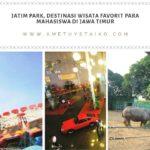 Jatim Park, Destinasi Wisata Favorit Para Mahasiswa di Jawa Timur