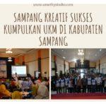 Sampang Kreatif dan Gapura Digital Sukses Mengumpulkan UKM Di Sampang