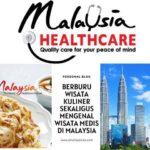 Berburu Wisata Kuliner Sekaligus Mengenal Wisata Medis di Malaysia